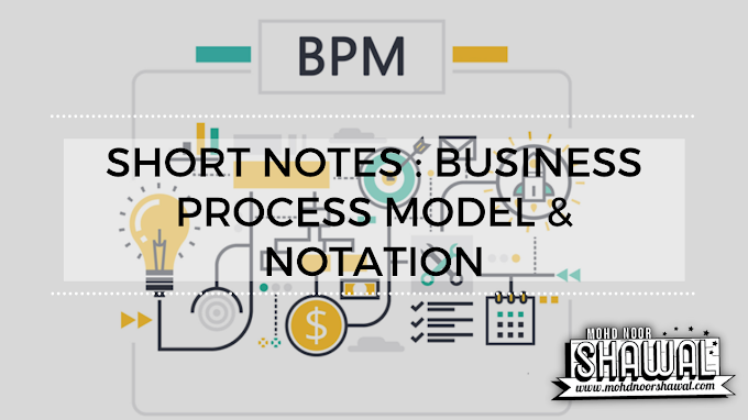 Short Notes : Business Process Model & Notation