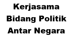 Kerjasama Bidang Politik Antar Negara
