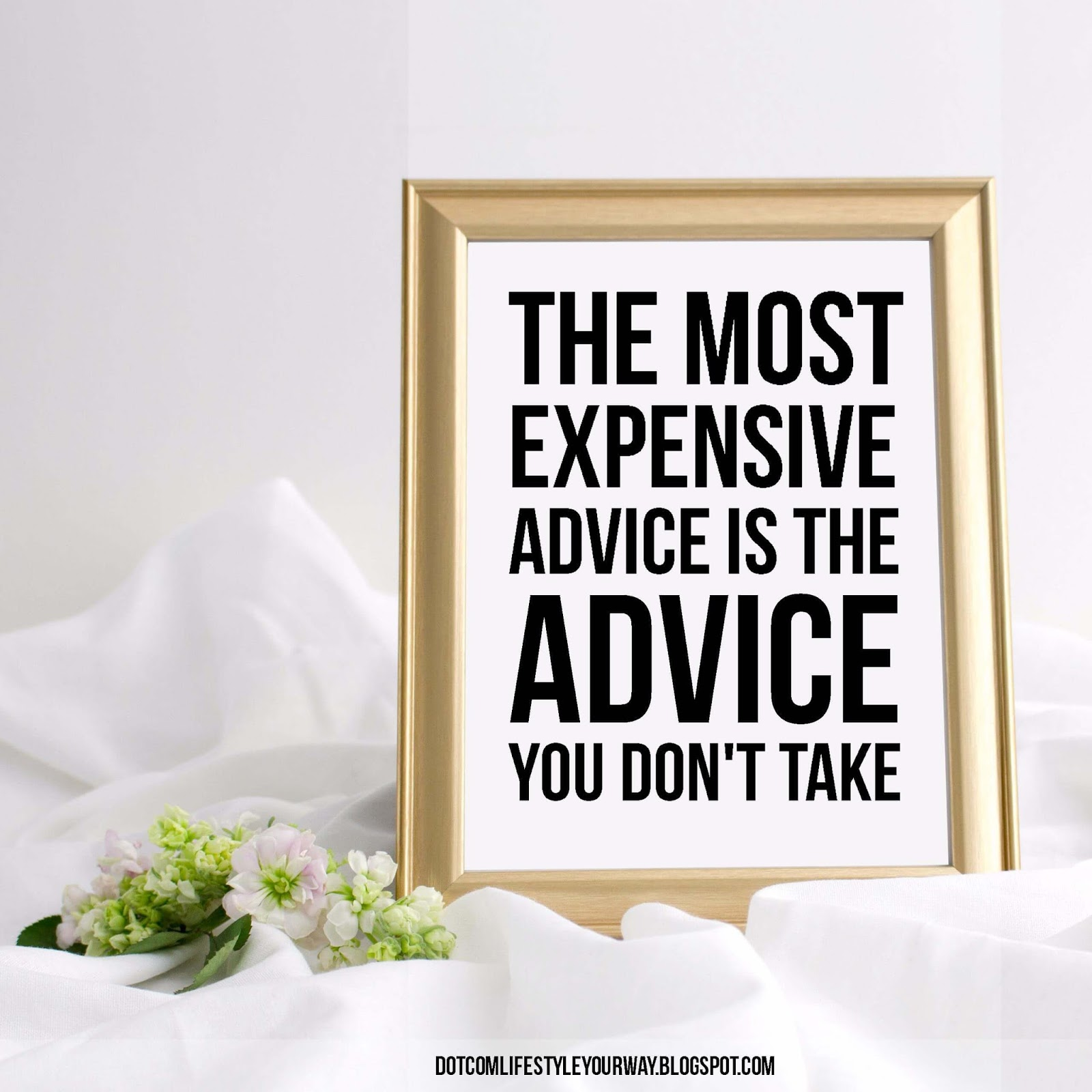 The most expensive advice is often the one we don't take.