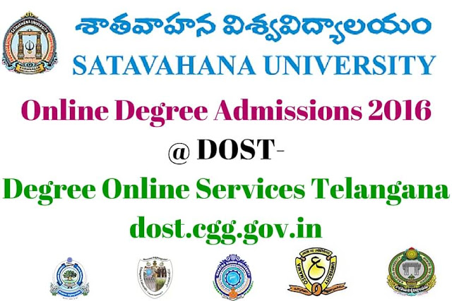 Satavahana University,Online Degree Admissions 2016,dost-degree online services telangana