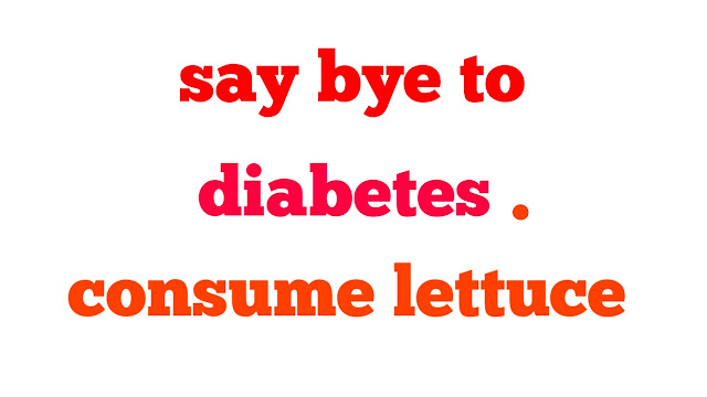 Lettuce cure diabetes