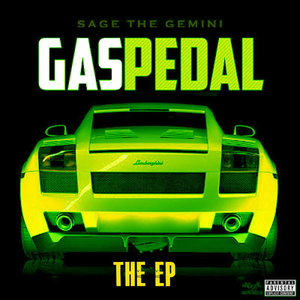 Sage the Gemini - Gas Pedal - EP Cover