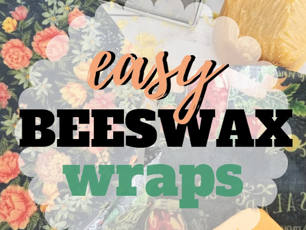 How to Make Beeswax Wraps + Free Printable Pattern