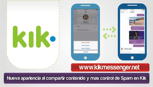 Nueva apariencia al compartir contenido y mas control de Spam en Kik