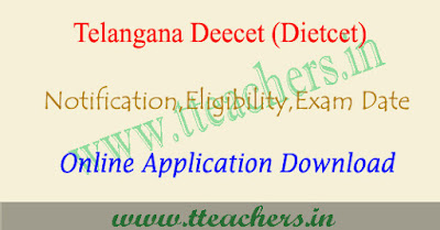 TS DEECET 2019 notification, online apply, exam date dietcet telangana