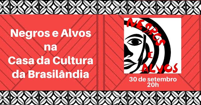Negros e Alvos - musical na Casa da Cultura da Brasilândia