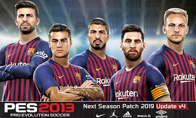 PES 2013 Next Season Patch 2019 Update v4.0 Season 2018/2019