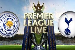 Live Streaming Leicester vs Tottenham Hotspur 29 November 2017
