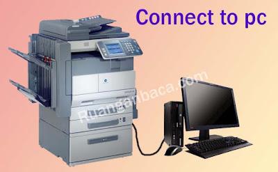 menyambungkan mesin fotocopy ke komputer