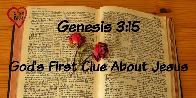 God's First Clue About Jesus in Scripture - Genesis 3:15
