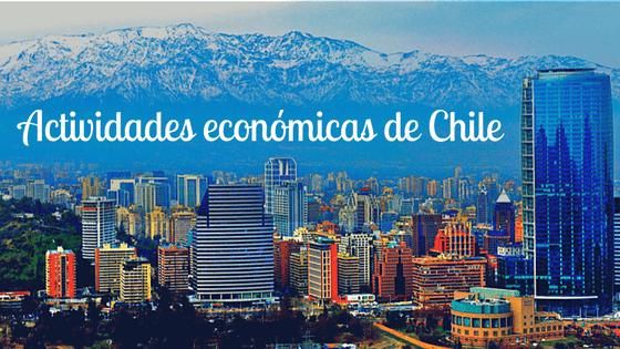 actividades económicas de Chile