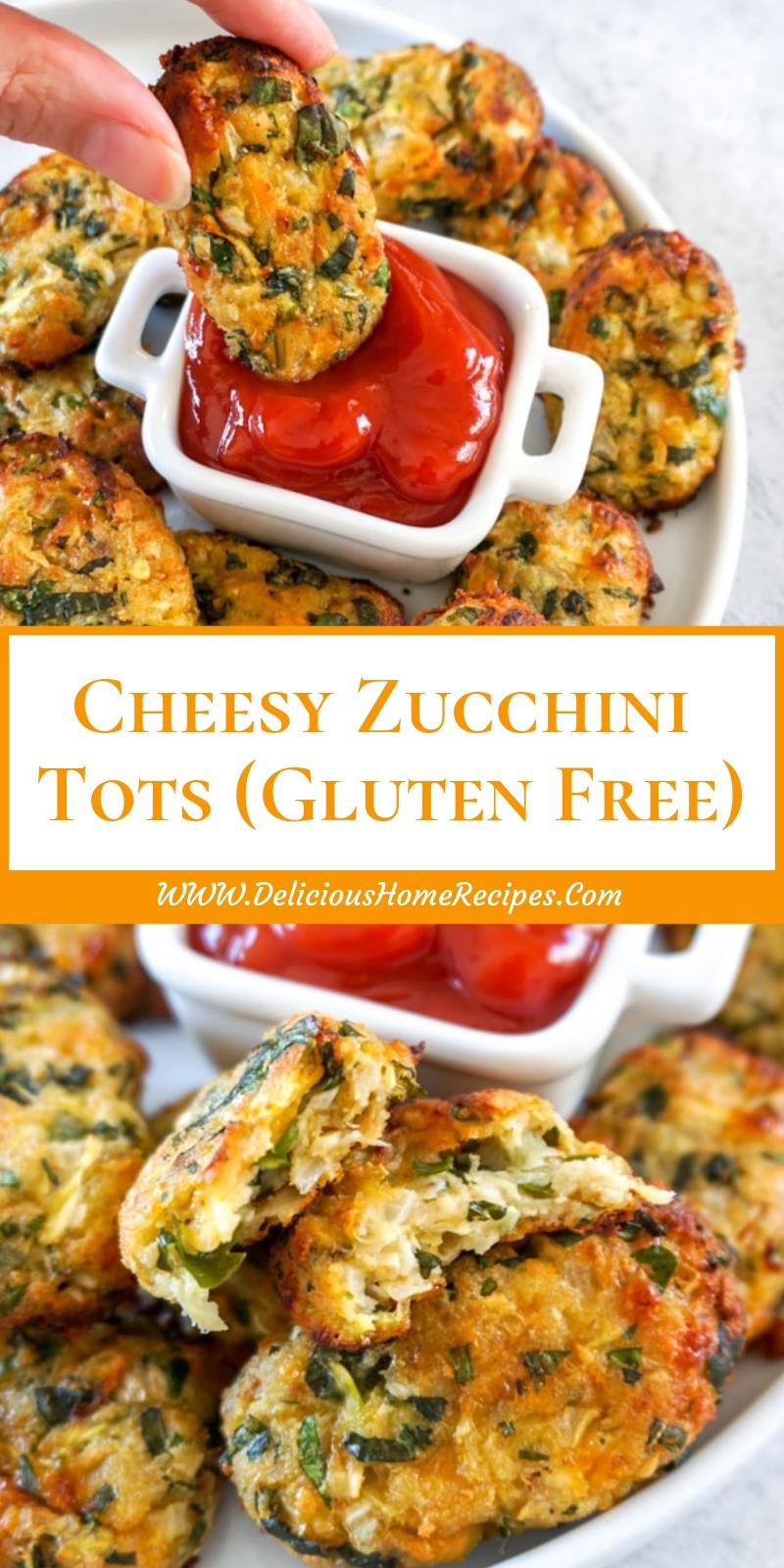 Cheesy Zucchini Tots (Gluten Free)