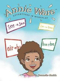 Annie Ware: Adventures in Wordplay