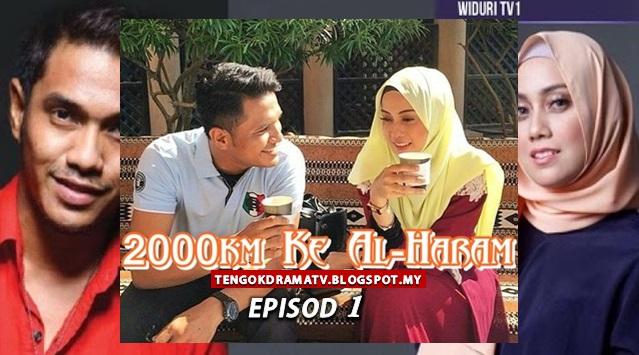 Drama 2000KM Ke Al-Haram – Episod 1