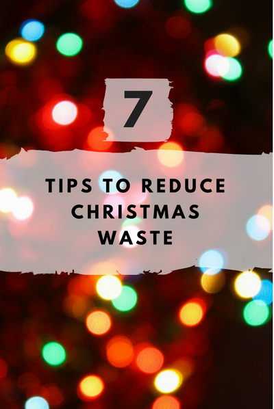 7 tips to reduce Christmas waste