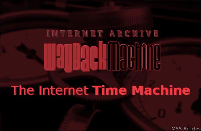 WayBack Machine - The Internet Time Machine