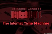 WayBack Machine - The Internet Time Machine