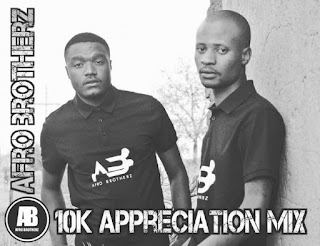 Afro Brotherz – 10K Appreciation Mix