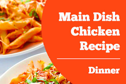 Main Dish Chicken Recipe