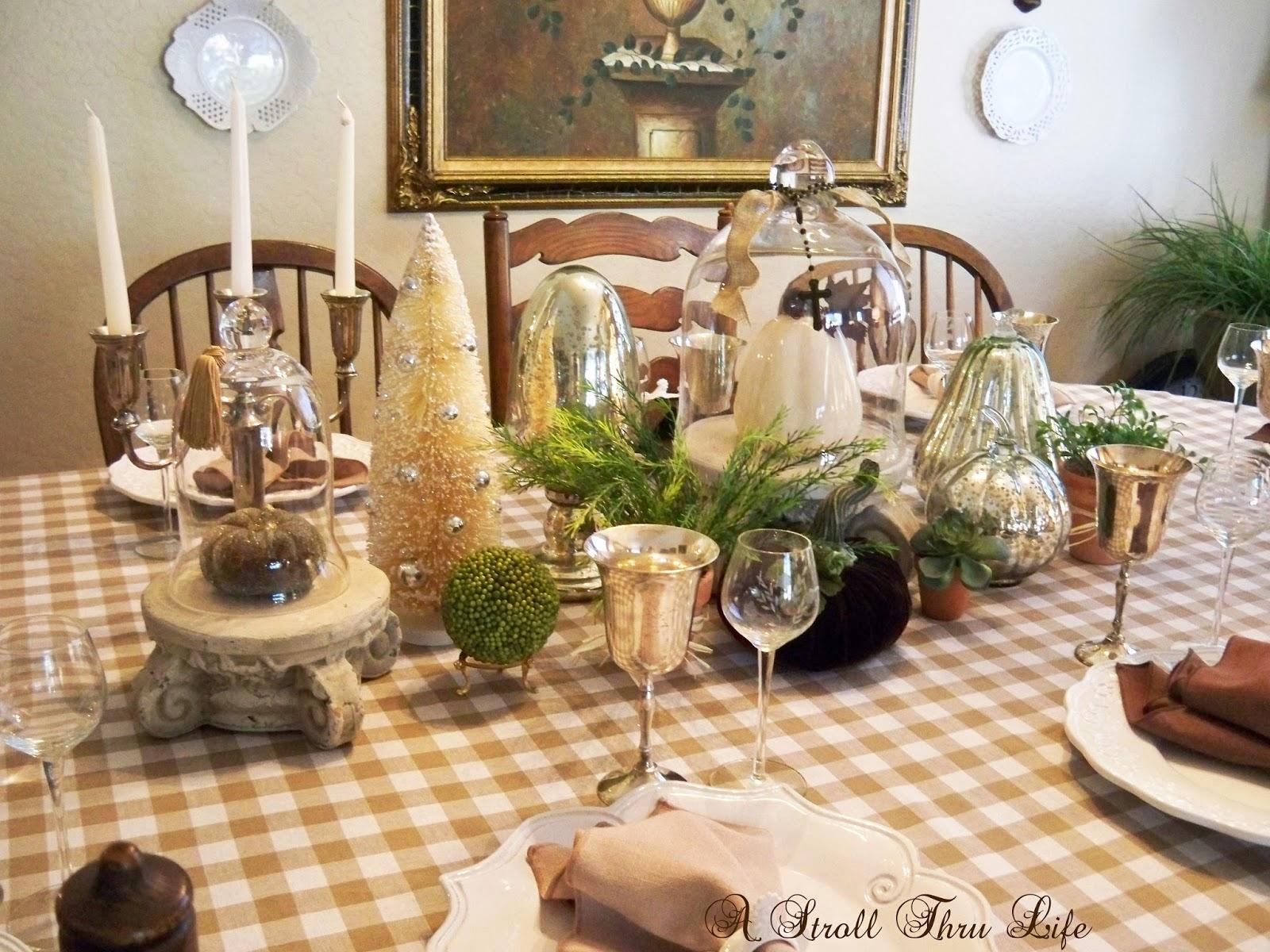 A Stroll Thru Life: My Thanksgiving Table