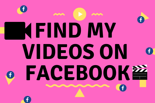 Find My Videos On Facebook