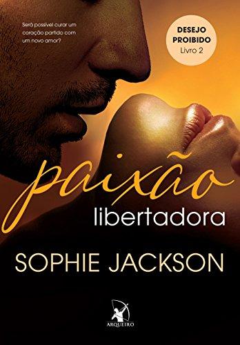 Paixão libertadora Sophie Jackson