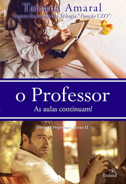 O Professor: As aulas continuam! - Tatiana Amaral