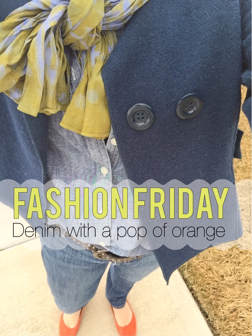 Fashion Friday- Navy jacket and a pop of Orange- The Style Sisters