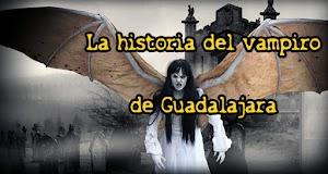 La historia del vampiro de Guadalajara, México