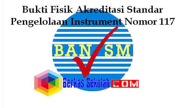 Download Bukti Fisik Akreditasi Standar Pengelolaan Instrument Nomor 117