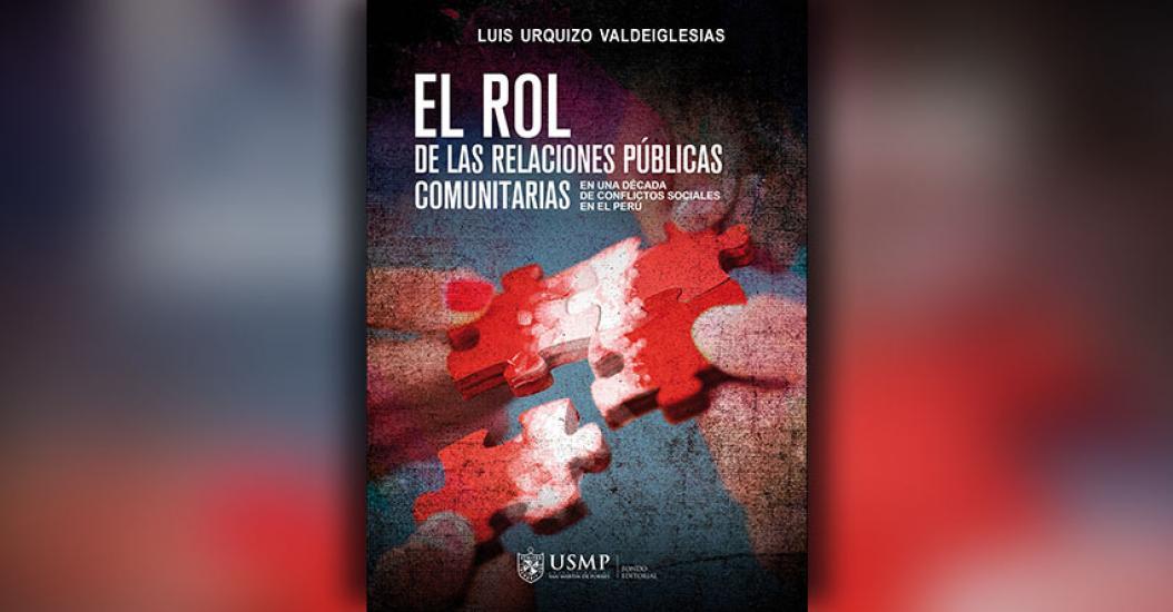 Publicación de la USMP analiza una década de conflictos socio ambientales en el Perú - www.usmp.edu.pe