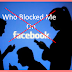 Find Out who Blocked You On Facebook