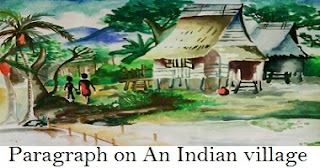 Paragraph on An Indian village