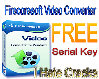 Firecoresoft Video Converter v1.1.3 Free Download With Serial Key For Free