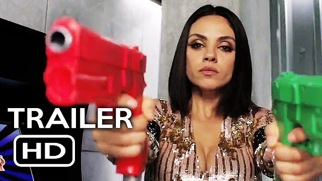 The Spy Who Dumped Me (Trailer 2018)