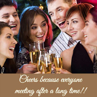 Wine Quote - Cheers to meeting after a long time