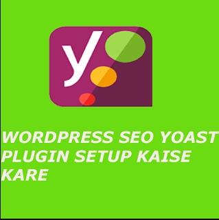 Wordpress Seo Yoast Plugin Setup Kaise Kare