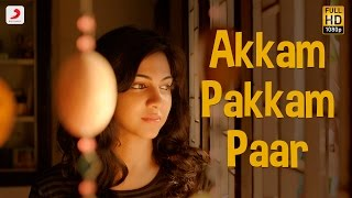Kadhalum Kadanthu Pogum – Akkam Pakkam Paar Song _ Vijay Sethupathi _ Santhosh Narayanan