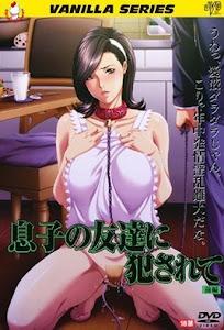 Musuko no Tomodachi ni Okasarete Episode 1 English Subbed