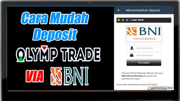 Cara Deposit Olymp Trade Dengan Bank BNI dengan Mudah