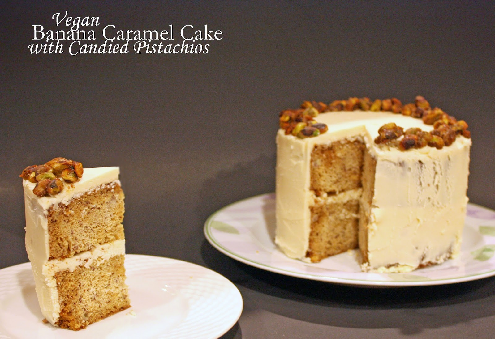 vegan caramel cake with candied pistachios