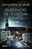 El siencio de la ciudad blanca 1, Eva García Sáenz de Urturi