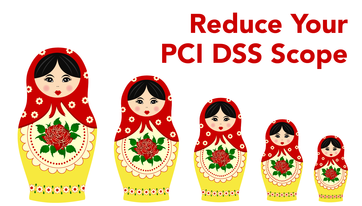 PCI Consultants Recommend Reduce your PCI Scope