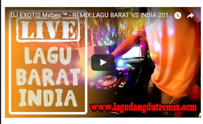 DJ Remix Full Lagu Barat vs India Nonstop Mp3