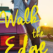 Walk the Edge by Katie McGarry Book Review