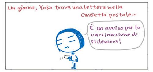 Un giorno Yoko trova una lettera nella cassetta postale… È un avviso per la vaccinazione di Milenina!
