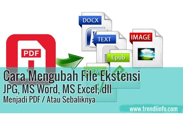 cara mengubah excel, word, jpg, menjadi PDF