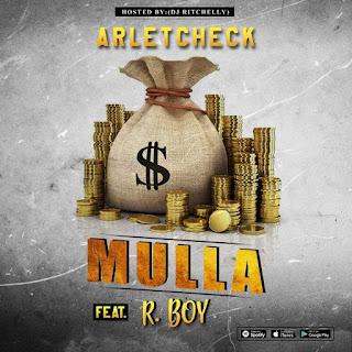 Arletcheck ft. R. Boy - Mulla
