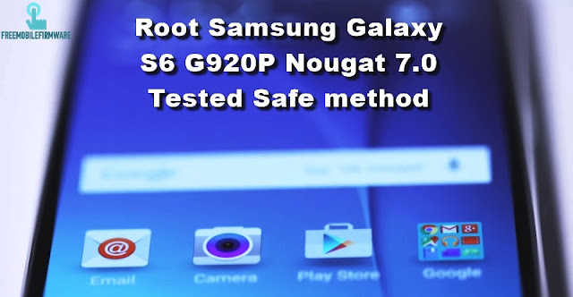 Guide To Root Samsung Galaxy S6 G920P Sprint Nougat 7.0 Security U4 Tested Safe method