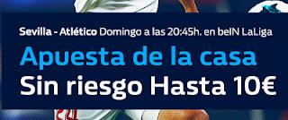 william hill Sevilla vs Atlético invita la casa 25 febrero